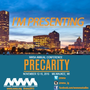"National Women's Studies Association Conference ""I'm Presenting: Precarity"" Badge"